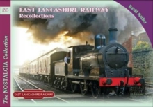 East Lancashire Railway Recollections, Paperback Book