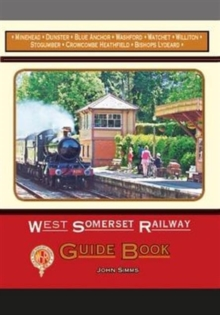 West Somerset Railway Guide Book, Paperback Book