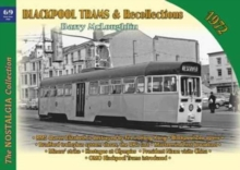 Blackpool Trams & Recollections 1972, Paperback Book