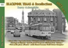 Blackpool Trams & Recollections : Part 2, Paperback / softback Book