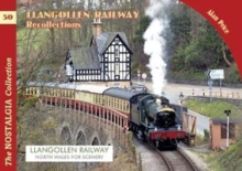 The Llangollen Railway Recollections, Paperback Book
