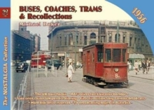 Buses, Coaches Trams & Recollections 1956 : 92, Paperback / softback Book
