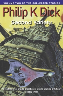Second Variety : Volume Two Of The Collected Stories, Paperback / softback Book