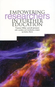 Empowering Researchers in Further Education, Paperback / softback Book