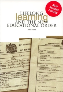 Lifelong Learning and the New Educational Order, Paperback Book