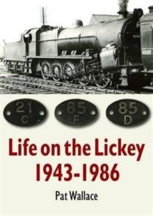 Life on the Lickey: 1943-1986, Paperback Book