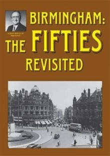 Birmingham: The Fifties Revisited, Paperback Book