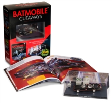Batmobile Cutaways : The Classic Batman 1966 TV Series Plus Collectible, Mixed media product Book