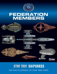 Star Trek Shipyards: Federation Members, Hardback Book