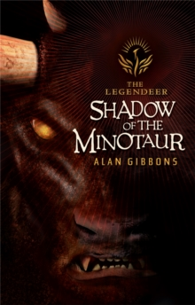 The Legendeer: Shadow Of The Minotaur, Paperback Book