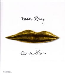 Man Ray Lee Miller : Partners in Surrealism, Hardback Book