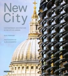 New City : Contemporary Architecture in the City of London, Paperback / softback Book