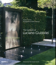 The Gardens of Luciano Giubbilei, Hardback Book