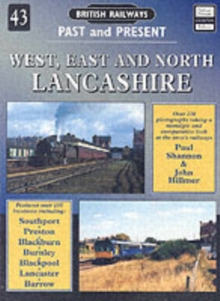 West, East and North Lancashire : Past and Present, Paperback Book