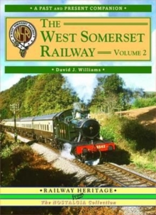 The West Somerset Railway : v. 2, Paperback Book