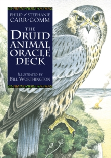 The Druid Animal Oracle : Deck and Pocket Book : Working with the Sacred Animals of the Druid Tradition, Cards Book