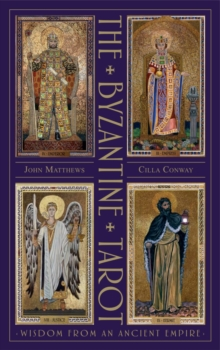 The Byzantine Tarot : Wisdom from an Ancient Empire, Mixed media product Book