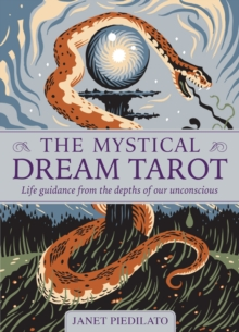 The Mystical Dream Tarot : Life Guidance from the Depths of Our Unconscious, Cards Book