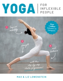 YOGA FOR INFLEXIBLE PEOPLE, Paperback Book
