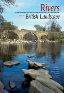 Rivers and the British Landscape, Hardback Book