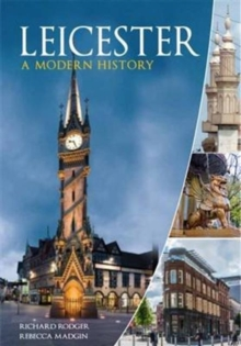 Leicester : A Modern History, Paperback / softback Book