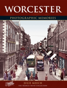 Worcester : Photographic Memories, Paperback Book