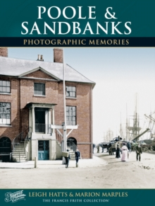 Poole and Sandbanks : Photographic Memories, Paperback Book