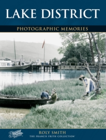 Lake District : Photographic Memories, Paperback Book