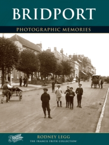 Bridport : Photographic Memories, Paperback Book