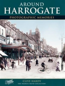 Harrogate : Photographic Memories, Paperback Book