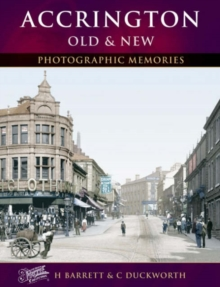 Accrington Old & New, Paperback Book