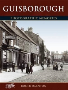 Guisborough : Photographic Memories, Paperback Book