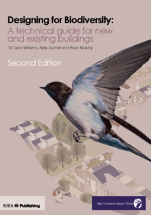 Design for Biodiversity : A Technical Guide for New and Existing Buildings, Paperback / softback Book