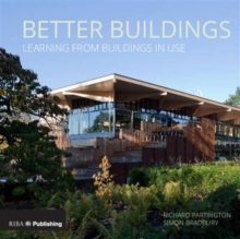 Better Buildings : Learning from Buildings in Use, Paperback Book