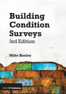 Building Condition Surveys : A Practical and Concise Introduction, Paperback / softback Book