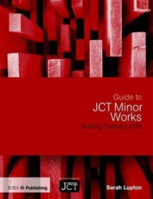 Guide to JCT Minor Works Building Contract 2016, Paperback / softback Book