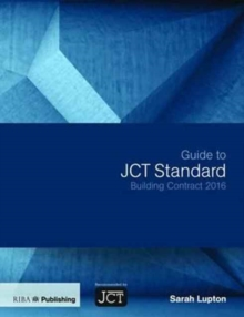 Guide to JCT Standard Building Contract 2016, Paperback / softback Book