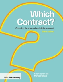 Which Contract? : Choosing The Appropriate Building Contract, Paperback / softback Book