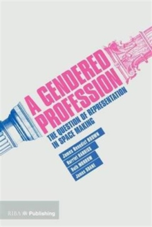 A Gendered Profession, Paperback / softback Book