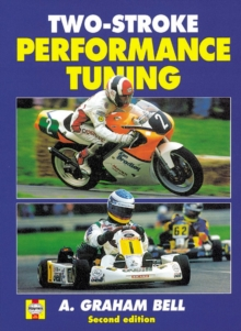 Two-Stroke Performance Tuning : Second edition, Hardback Book