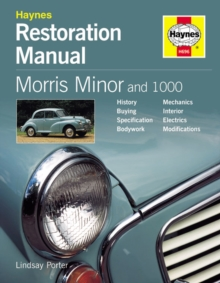 Morris Minor and 1000 Restoration Manual, Hardback Book