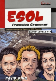 ESOL Practice Grammar - Entry Levels 1 and 2 - SupplimentaryGrammar Support for ESOL Students, Paperback Book