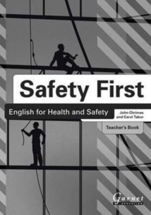 Safety First: English for Health and Safety Teacher's Book B1, Board book Book
