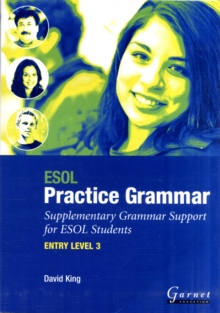 ESOL Practice Grammar - Entry Level 3 - Supplimentary Grammer Support for ESOL Students, Board book Book