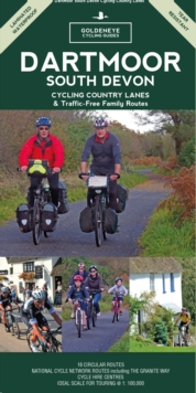 Dartmoor South Devon Cycling Country Lanes & Traffic-Free Family Routes, Paperback Book