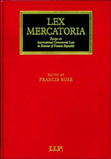 Lex Mercatoria : Essays on International Commercial Law in Honour of Francis Reynolds, Hardback Book