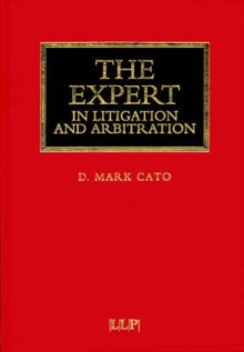 The Expert in Litigation and Arbitration, Hardback Book