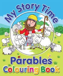 My Story Time Parables Colouring Book, Paperback / softback Book