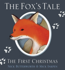 The Fox's Tale : The First Christmas, Paperback / softback Book