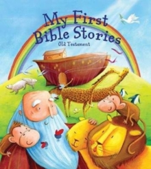 My First Bible Stories: The Old Testament, Paperback / softback Book